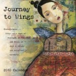 Journey to Wings Wall Calendar 2010
