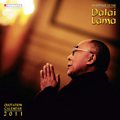 Dalai Lama Quotes Calendars 2011. The spiritual and political leader of